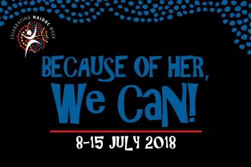 Because of her we can: Sharing the stories of women this NAIDOC week