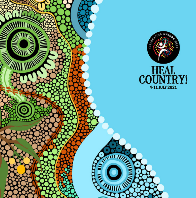 NAIDOC Week: Heal Country, Heal Our Nation
